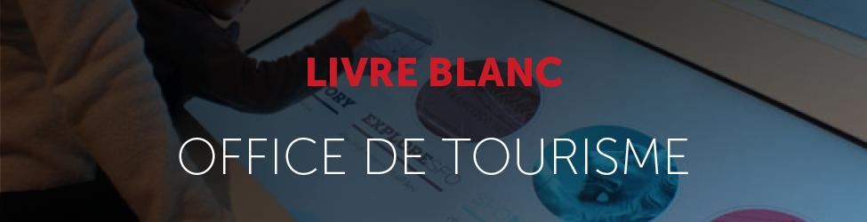 Livre blanc digitalisation Office de Tourisme