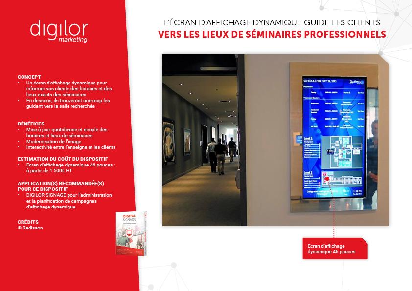 ecran d'affichage dynamique pour se repérer dans l'hotel et connaitre l'attribution des salles pour séminaires