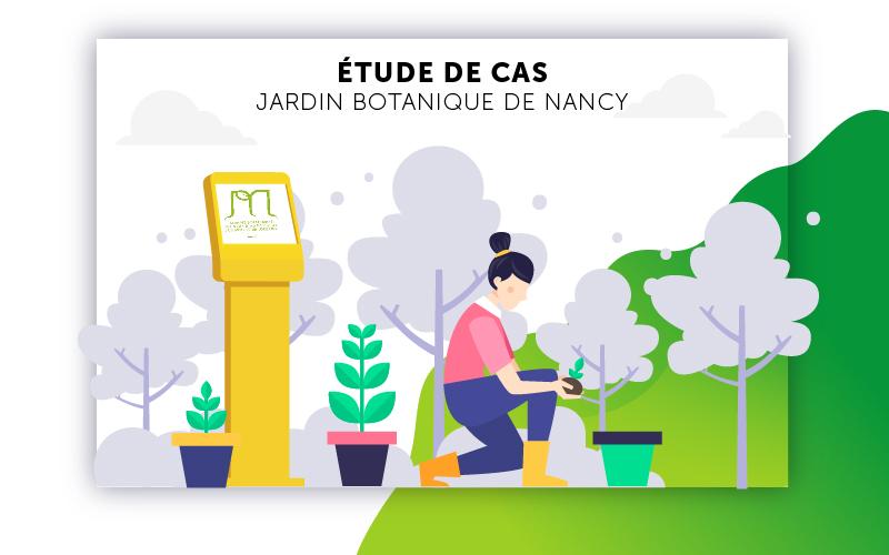 Etude de cas Jardin Botanique de Nancy