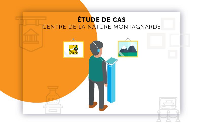 Etude de cas Centre de la nature Montagnarde