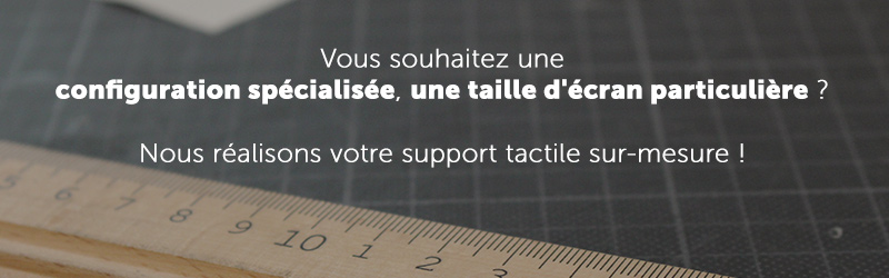 Support tactile configuration sur mesure