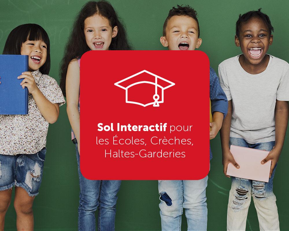Sol Interactif pour les Écoles, Crèches, Haltes-Garderies