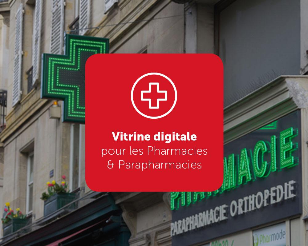 Vitrine digitale pour les Pharmacies & Parapharmacies
