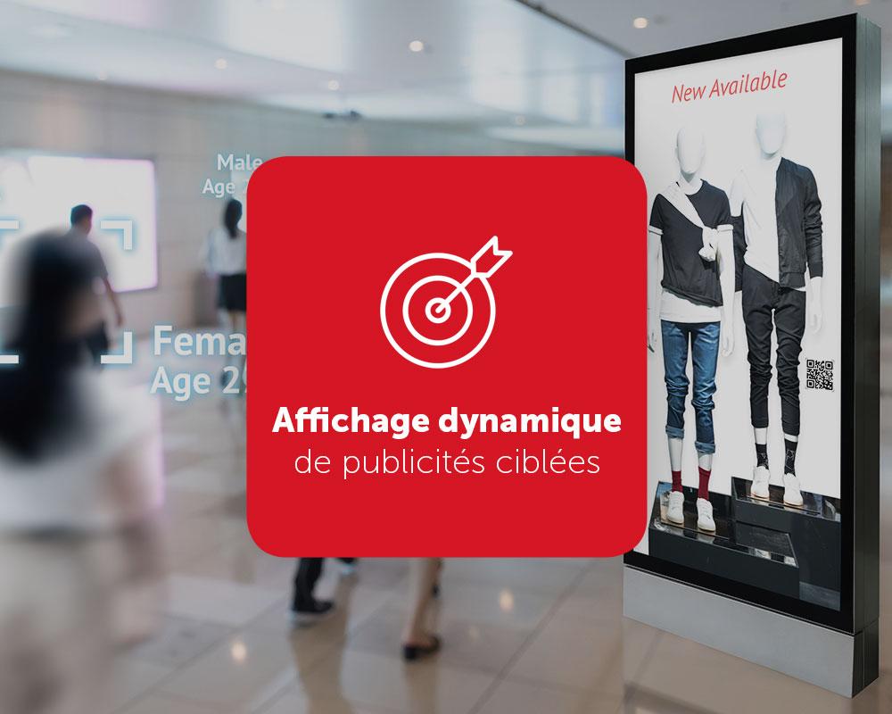 Solution d'affichage dynamique pour publicités ciblées