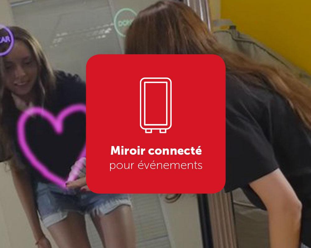 AZEFIR, miroir connecté pour événements