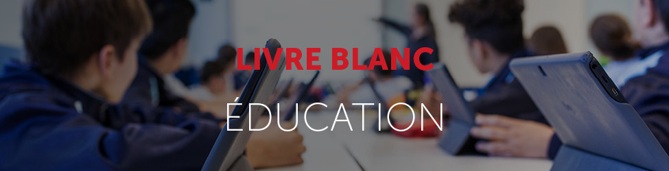 Livre blanc les opportunités de la digitalisation dans l'éducation
