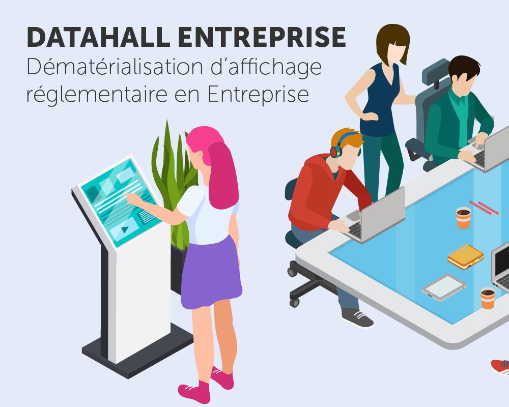 Application tactile Datahall Entreprise dématiralisation de l'affichage réglementaire