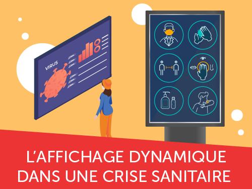 Les 8 enjeux de l'affichage dynamique pour aider dans une crise sanitaire