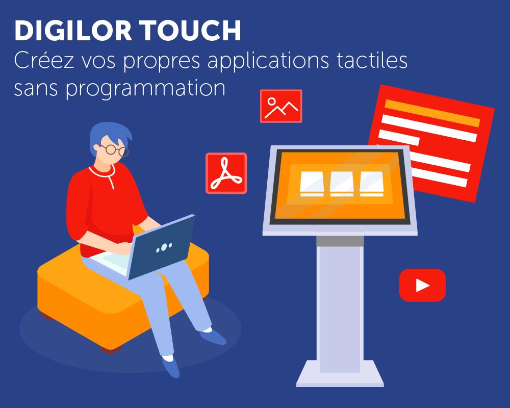Digilor Touch Création d'applications tactiles facile et sans programmation